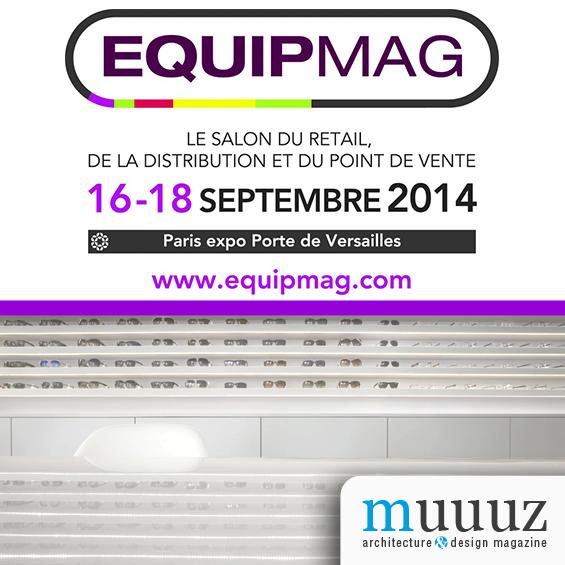 Equipmag : le Salon du retail du 16 au 18 septembre 2014