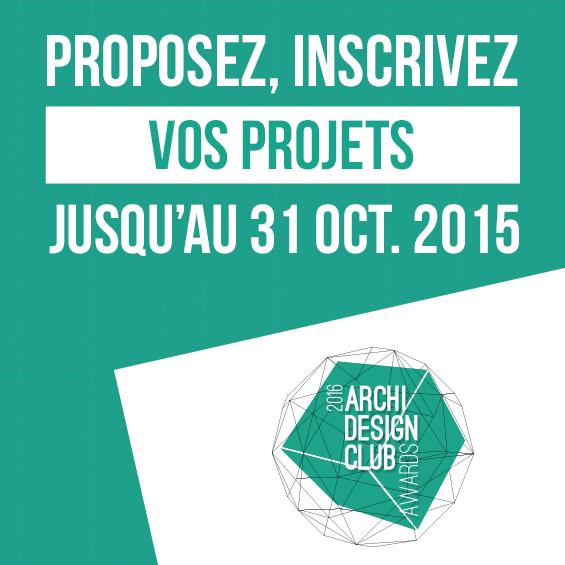 ArchiDesignClub Awards 2016 : Ouverture des inscriptions