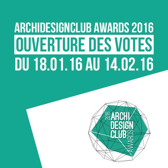 ArchiDesignClub Awards 2016 : Les votes sont ouverts !