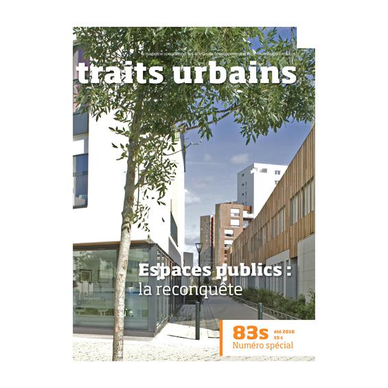traits urbains : Espaces publics la reconquête